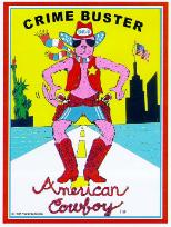Crime Buster - American Cowboy - He Came to Save America!